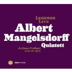 Albert Quintet Mangelsdorff - Legends Live: Albert Mangelsdorf Quintet