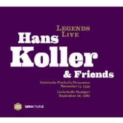 Hans Koller - Legends Live: Hans Koller & Friends