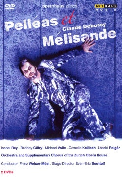 Debussy: Pelleas Et Melisande (DVD)