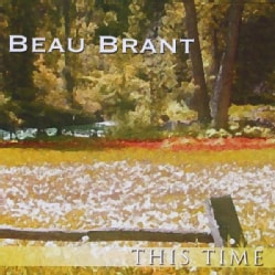 BEAU BRANT - THIS TIME