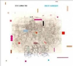 Steve Trio Lehman - Dialect Fluorescent