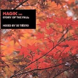 DJ Tiesto - Magik 2:Story of the Fall