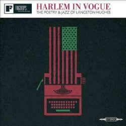 Langston Hughes - Harlem In Vogue: The Poetry And Jazz Of Langston Hughes
