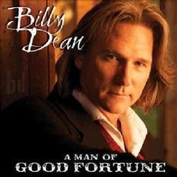 Billy Dean - A Man Of Good Fortune