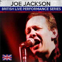 Joe Jackson - British Live Performance Series