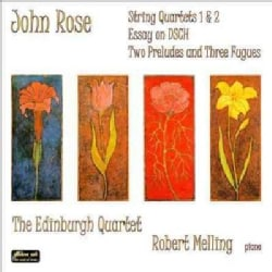 Robert Melling - Music By John Rose: Quartets and Piano Pieces