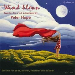Peter Hope - Hope: Wind Blown: Sonatas for Wind Instruments