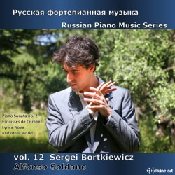 Alfonso Soldano - Bortkiewicz: Russian Piano Music: Vol. 12