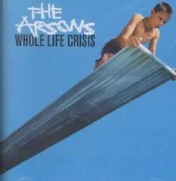 Arsons - Whole Life Crisis