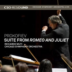 Chicago Symphony Orchestra - Prokofiev: Suite from Romeo and Juliet