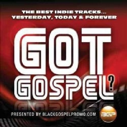 Various - Got Gospel? Presented By Black Gospel Promo