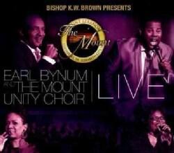 Earl Bynum/Mount Unity Choir - Bishop K.W. Brown Presents Earl Bynum And The Mounty Unit Choir Live