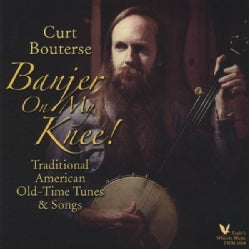 CURT BOUTERSE - BANJER ON MY KNEE