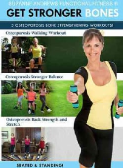 Suzanne Andrews: Get Stronger Bones: 3 Workouts for Osteoporosis