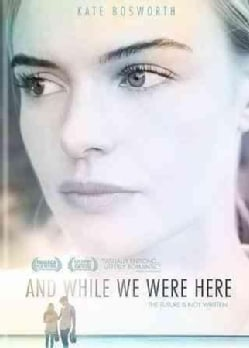 And While We Were Here (DVD)
