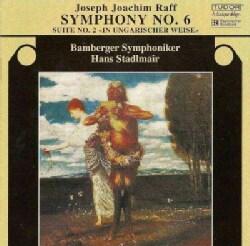 Joseph Joachim Raff - Raff: Symphony No 6, Suite in Ungarischer Weise