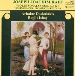 Joseph Joachim Raff - Raff: Violin Sonatas Nos 1, 3 & 4
