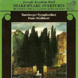 Joseph Joachim Raff - Raff: Shakespeare Overtures: The Raff: Tempest, Othello, Macbeth, Romeo and Julie