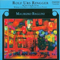 Rolf Urs Ranger - Ringger: Works for Piano