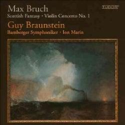 Guy Braunstein - Bruch: Scottish Fantasy/Violin Concerto No. 1