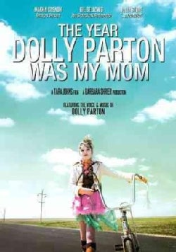 The Year Dolly Parton Was My Mom (DVD)