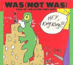 Was (not Was) - Pick of The Litter 1980-2010