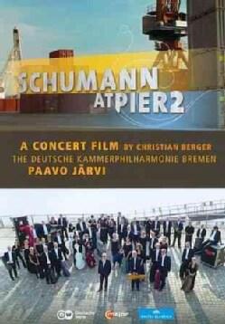 Schumann at Pier2 (DVD)
