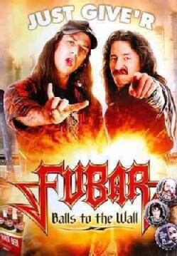 Fubar: Balls to the Wall (DVD)