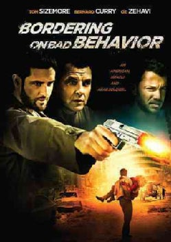 Bordering on Bad Behavior (DVD)