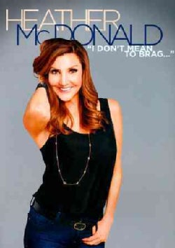 Heather McDonald: I Don't Mean to Brag (DVD)