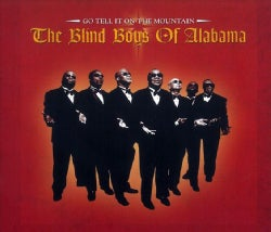 Blind Boys of Alabama - Go Tell It on The Mountain