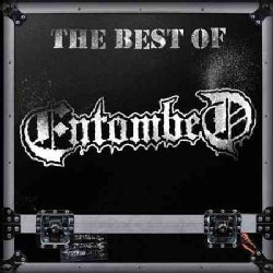 Entombed - The Best Of Entombed