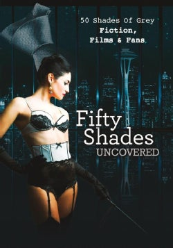 50 Shades Uncovered (DVD)