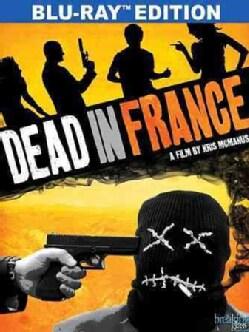 Dead In France (Blu-ray Disc)
