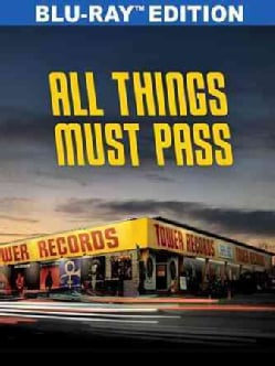 All Things Must Pass: The Rise And Fall Of Tower Records (Blu-ray Disc)