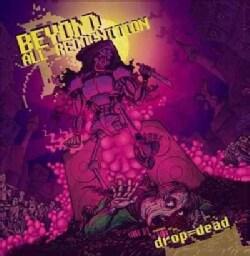 Beyond All Recognition - Drop = Dead