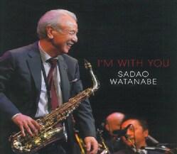 Sadao Watanabe - I'm With You