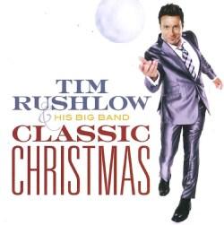 Tim Rushlow - Classic Christmas