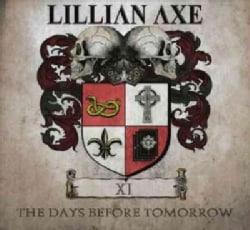 Lillian Axe - XI: The Days Before Tomorrow
