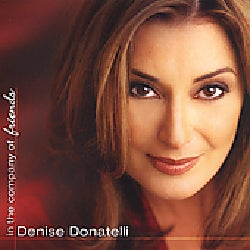 Denise Donatelli - In the Company of Friends