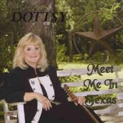 Dottsy - Meet Me in Texas