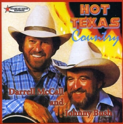 Darrell Mccall - Hot Texas Country with Johnny Bush