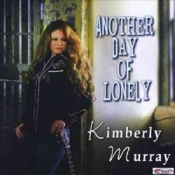 Kimberly Murray - Another Day of Lonely