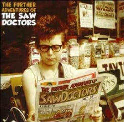 Saw Doctors - The Further Adventures Of The Saw Doctors