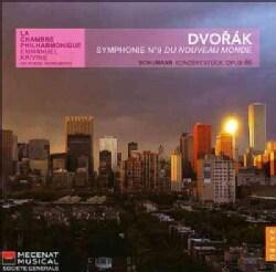 La Chambre Philharmonique - Dvorak: Symphony No 9 from The New World Schumann: Konzertstuck Op 86