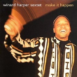 Winard Harper - Make It Happen