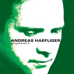 Andreas Haefliger - Perspectives 4