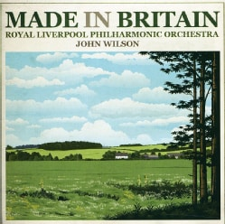 Royal Liverpool Harmonic Orchestra - Made In Britain