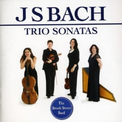 Brook Street Band - Bach: Trio Sonatas