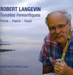 Robert Langevin - Flute Sonatas